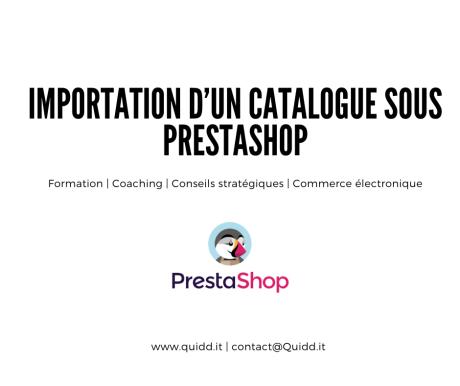 Importation d'un catalogue – Prestashop